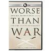 worsethanwar