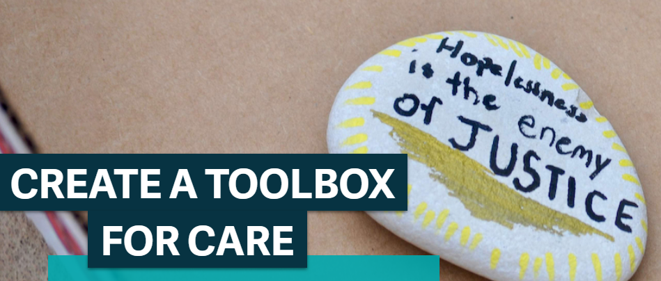 """The screen capture from our Create a Toolbox for Care activity features a painted rock with the text, """"hopelessness is the enemy of justice"""""""